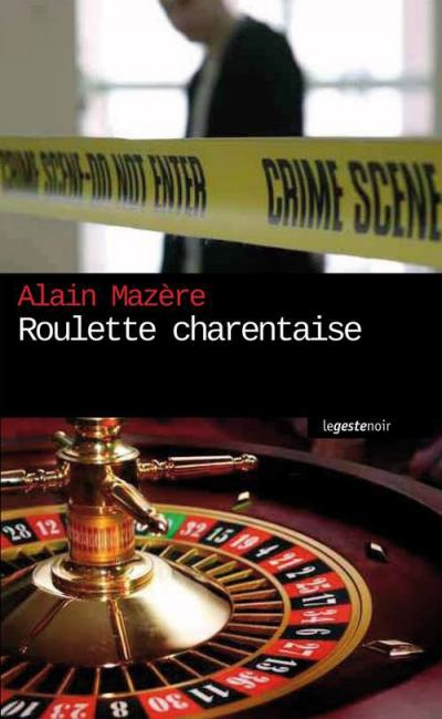 ROULETTE CHARENTAISE Alain Mazere